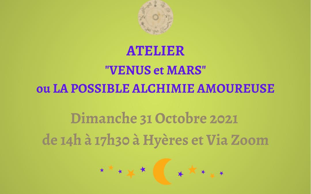 Atelier Vénus Mars ou la Possible Alchimie Amoureuse